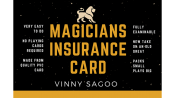 Magicians Insurance Card (Gimmicks and Online Instructions) by Vinny Sagoo - Trick