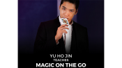 Yu Ho Jin Teaches Magic On The Go video DOWNLOAD