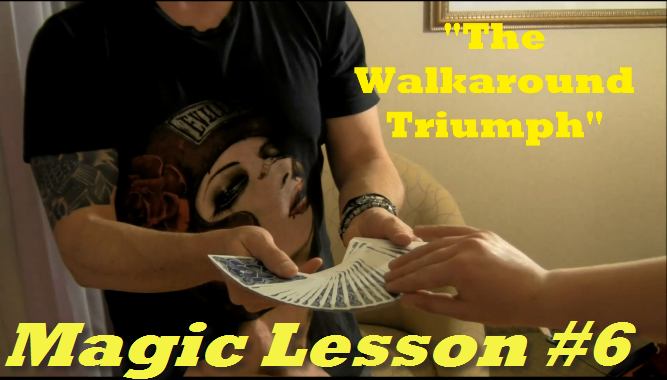 Magic Lesson #6: Walkaround Triumph by Andy Amyx - video DOWNLOAD