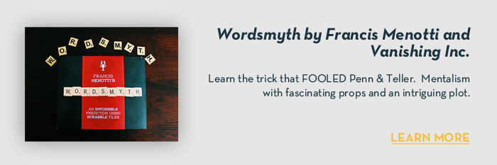Wordsmyth by Francis Menotti and Vanishing Inc. - Trick