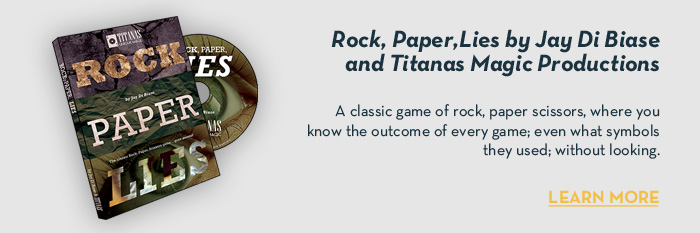 Rock, Paper and Lies by Jay Di Biase and Titanas