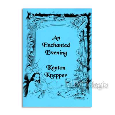 An Enchanted Evening Revised by Kenton Knepper - Click Image to Close