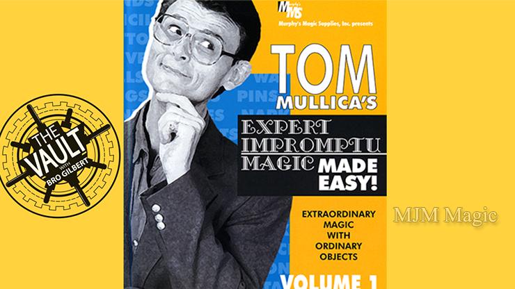 The Vault - Tom Mullica Expert Impromptu Magic Volume 1 video DOWNLOAD