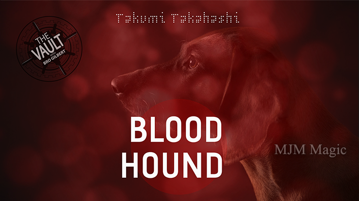 The Vault - Blood Hound by Takumi Takahashi video DOWNLOAD