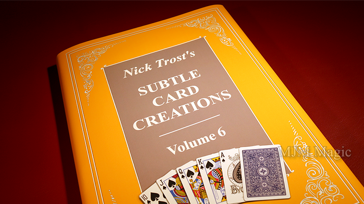 Subtle Card Creations of Nick Trost, Vol. 6 - Book - Click Image to Close