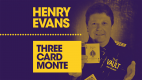 The Vault - Three Card Monte by Henry Evans