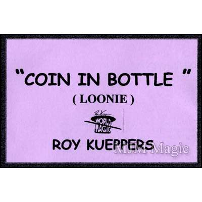 Coin In Bottle (Canadian Dollar/Loonie) - Roy Kueppers - Click Image to Close